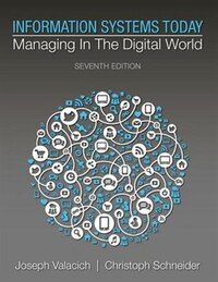 Information Systems Today: Managing In A Digital World Plus Mymislab With Pearson Etext -- Access…