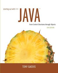 Starting Out With Java: From Control Structures Through Objects Plus Myprogramminglab With Pearson…