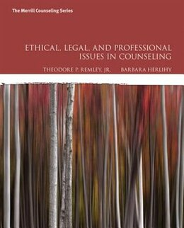 Book Ethical, Legal, And Professional Issues In Counseling by Theodore P. Remley