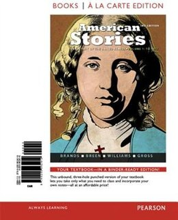 Book American Stories: A History Of The United States,volume 1, Books A La Carte Edition Plus Revel by H. W. Brands