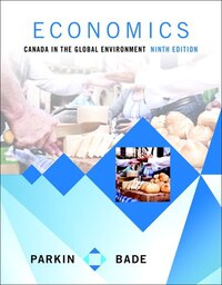 Economics: Canada In The Global Environment Plus Myeconlab With Pearson Etext -- Access Card Package