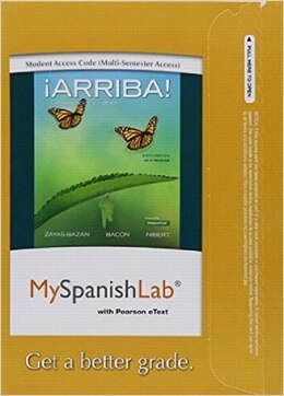 Book Myspanishlab With Pearson Etext -- Access Card -- For ¡arriba!: Comunicación Y Cultura, 2015… by Eduardo J. Zayas-bazan