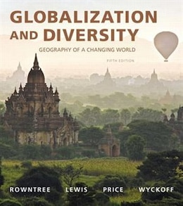Book Globalization And Diversity: Geography Of A Changing World Plus Masteringgeography With Pearson… by Lester Rowntree
