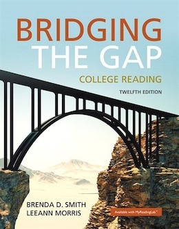 Book Bridging The Gap Plus Myreadinglab With Pearson Etext -- Access Card Package by Brenda D. Smith