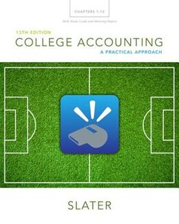 Book College Accounting Chapters 1-12 With Study Guide And Working Papers Plus Myaccountinglab With… by Jeffrey Slater