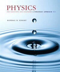 Physics For Scientists And Engineers: A Strategic Approach, Standard Edition (chs 1-36)