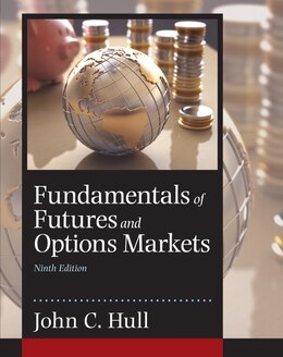 Book Fundamentals Of Futures And Options Markets by John C. Hull