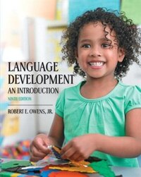 Language Development: An Introduction With Enhanced Pearson Etext -- Access Card Package