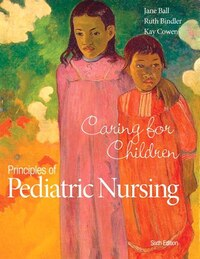 Principles Of Pediatric Nursing: Caring For Children Plus Mynursinglab With Pearson Etext -- Access…