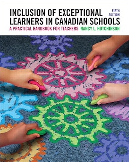 Book Inclusion Of Exceptional Learners In Canadian Schools: A Practical Handbook For Teachers, Fifth… by Nancy L. Hutchinson