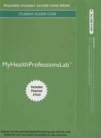 Myhealthprofessionslab With Pearson Etext -- Access Card -- For Pearson's Comprehensive Medical…
