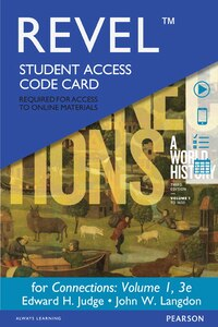 Revel For Connections: A World History, Volume 1 -- Access Card