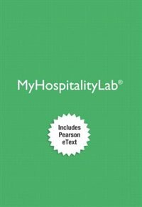 Myhospitalitylab With Pearson Etext -- Access Card -- For Intro To Hospitality, 6/e And…
