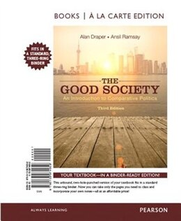 Book The Good Society: An Introduction To Comparative Politics, Books A La Carte Edition Plus New… by Alan Draper