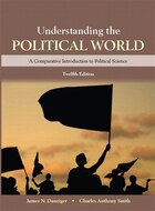 Understanding The Political World Plus New Mypoliscilab For Comparative Politics -- Access Card…