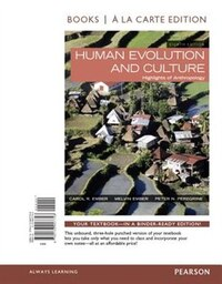 Human Evolution And Culture, Books A La Carte Edition Plus New Myanthrolab For Anthropology…