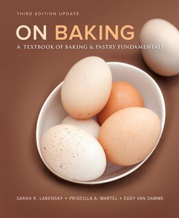 Book On Baking (update) Plus Myculinarylab With Pearson Etext -- Access Card Package by Sarah R. Labensky