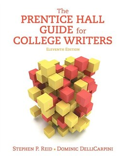 Book The Prentice Hall Guide For College Writers by Stephen P. Reid