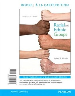 Book Racial And Ethnic Groups Books A La Carte Edition Plus New Mysoclab For Race And Ethnicity… by Richard T. Schaefer