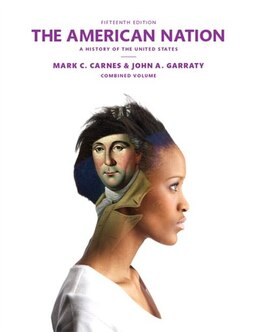Book American Nation, The,  Plus New Myhistorylab For Us History -- Access Card Package by Mark C. Carnes