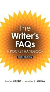 Book Writer's Faqs: The, A Pocket Handbook by Muriel G. Harris