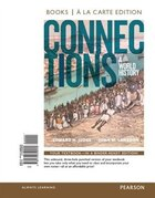 Connections: A World History, Volume 2, Books A La Carte Edition Plus Revel -- Access Card Package