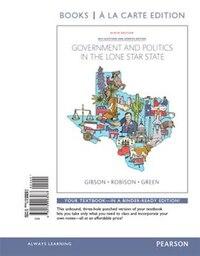 Government And Politics In The Lone Star State, Books A La Carte Edition Plus Revel -- Access Card…