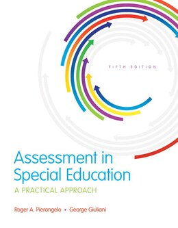 Book Assessment In Special Education: A Practical Approach, Enhanced Pearson Etext With Loose-leaf… by Roger A. Pierangelo