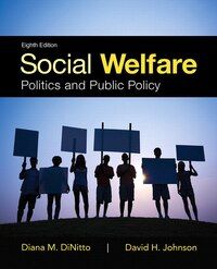 Social Welfare: Politics And Public Policy, Enhanced Pearson Etext With Loose-leaf Version…