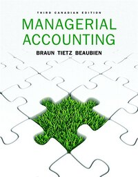 Managerial Accounting, Third Canadian Edition