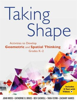 Book Taking Shape: Activities To Develop Geometric And Spatial Thinking by Joan Moss