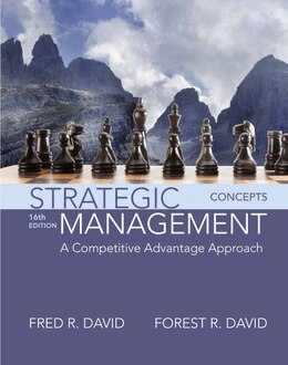 Book Strategic Management: A Competitive Advantage Approach, Concepts by Fred R. David