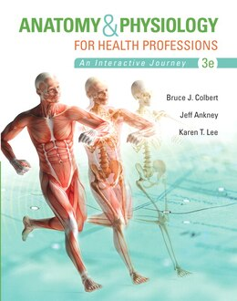Book Anatomy & Physiology For Health Professions Plus Myhealthprofessionslab With Pearson Etext… by Bruce J. Colbert