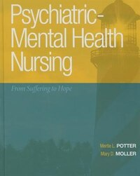 Psychiatric-mental Health Nursing: From Suffering To Hope Plus New Mynursinglab With Pearson Etext…