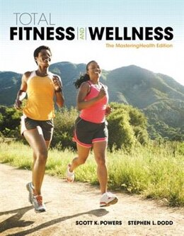 Book Total Fitness & Wellness, The Masteringhealth Edition by Scott K. Powers