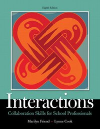 Interactions: Collaboration Skills For School Professionals, Enhanced Pearson Etext With Loose-leaf…