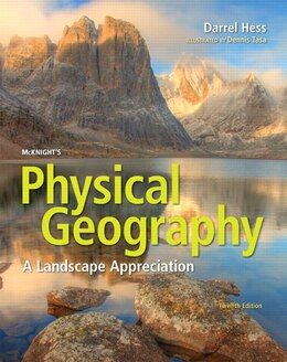Book Mcknight's Physical Geography: A Landscape Appreciation Plus Masteringgeography With Pearson Etext… by Darrel Hess