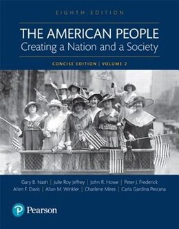 Book The American People: Creating A Nation And A Society: Concise Edition, Volume 2 by Gary B Nash