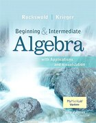Beginning And Intermediate Algebra With Applications & Visualization Mymathlab Update With Etext…