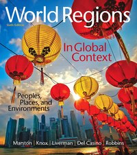 World Regions In Global Context: Peoples, Places, And Environments