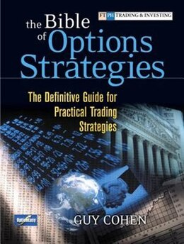 Book The Bible Of Options Strategies: The Definitive Guide For Practical Trading Strategies (paperback) by Guy Cohen