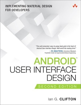 Book Android User Interface Design: Implementing Material Design For Developers by Ian G. Clifton