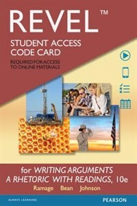 Book Revel For Writing Arguments: A Rhetoric With Readings  -- Access Card by John D. Ramage