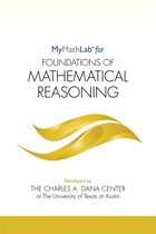 Mymathlab For Foundations Of Mathematical Reasoning -- Student Access Kit