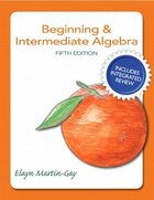 Beginning & Intermediate Algebra Plus New Integrated Review Mymathlab And Worksheets-access Card…
