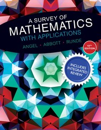 Survey Of Mathematics With Applications With Integrated Review, A,  Plus Mymathlab Student Access…
