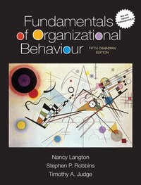Fundamentals Of Organizational Behaviour, Updated Fifth Canadian Edition