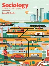 Book Sociology: A Down-to-earth Approach by James M. Henslin