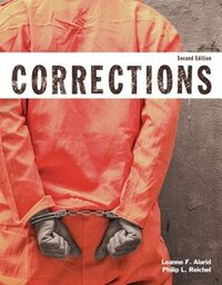 Corrections (justice Series), Student Value Edition With Mycjlab With Pearson Etext -- Access Card…