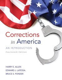 Corrections In America: An Introduction, Student Value Edition With Mycjlab With Pearson Etext…